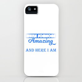 Once In A While Someone Amazing Comes Along And Here I Am  Full Of Sarcasms T-shirt Design Apparel iPhone Case