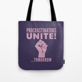 Procrastinators Unite Tomorrow (Purple) Tote Bag