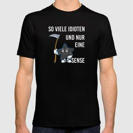 So Many Idiots And Only One Scythe Death Star T-shirt
