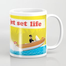 Live The Jet Set Life! Coffee Mug