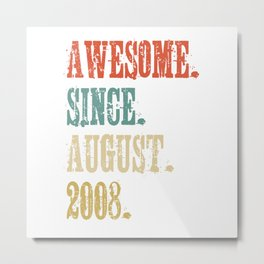 Awesome Since August 2008 10 Year Old Vintage Gift Metal Print