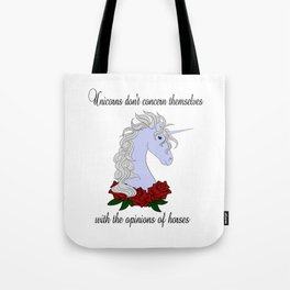 Unicorns don't... Tote Bag