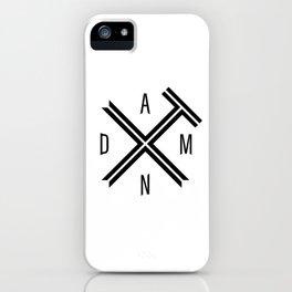 Damn It iPhone Case
