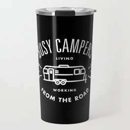 """Busy Campers """"From The Road"""" Travel Mug"""