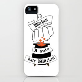 I date Witches iPhone Case