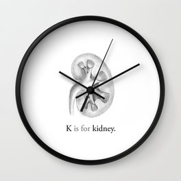 K is for kidney Wall Clock