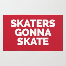 Skaters Gonna Skate Quote Rug