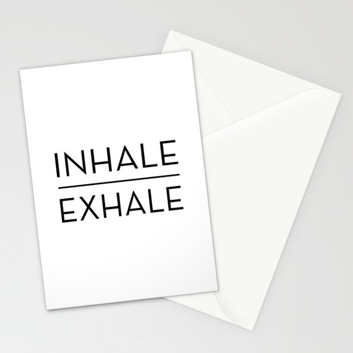 Inhale Exhale Breathe Quote Stationery Cards