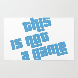 This is not a game Rug