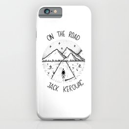 On the road - Jack Kerouac iPhone Case