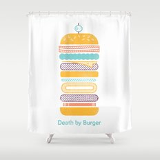 Death by Burger Shower Curtain