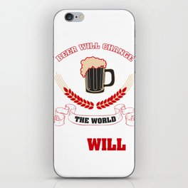 beer change the world - I love beer iPhone Skin