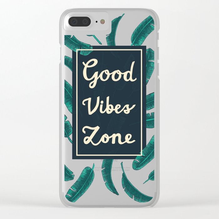 Good Vibes Zone Clear iPhone Case
