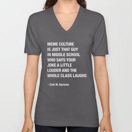 Cole Sprouse Tweet About Meme Culture Unisex V-Neck
