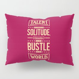 Lab No. 4 Talent Is Formed Johann Goethe Life Motivational Quotes Pillow Sham
