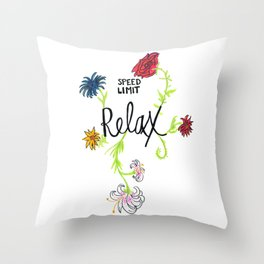 Speed Limit Relax Floral Throw Pillow