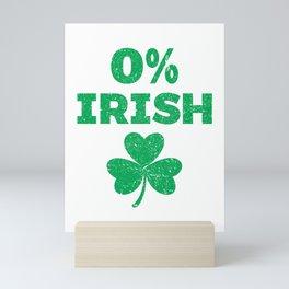 Funny 0% Irish St Patrick's Day Clover print Mini Art Print