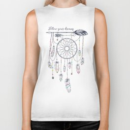 Follow your dreams Biker Tank