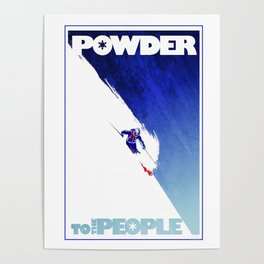 Powder to the People Poster