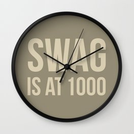Swag approved Wall Clock