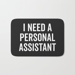 Personal Assistant Funny Quote Bath Mat