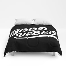 Good Vibes Happy Uplifting Design Black And White Comforters
