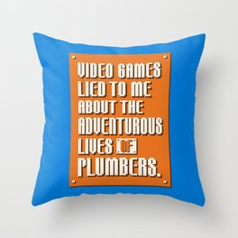 Video Games Lied To Me Throw Pillow