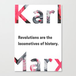 Karl Marx quote Revolutions Canvas Print