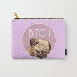 Bitch Carry-All Pouch