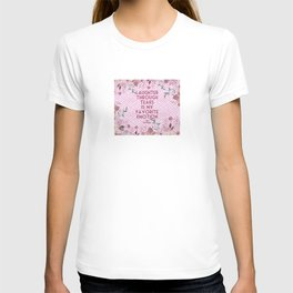 Steel Magnolias Laughter Through Tears Truvy Quote T-shirt
