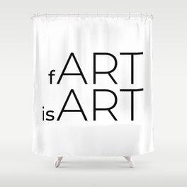 fArt is Art Shower Curtain