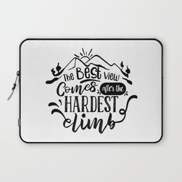 The Best View Comes After The Hardest Climb Motivational Saying Laptop Sleeve