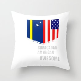 50% Curacaoan 50% American 100% Awesome Throw Pillow