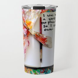Motivational Quotes: Acrylic Alchemy Art Journal-My World Travel Mug