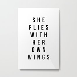 She flies with her own wings Metal Print