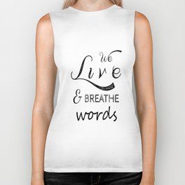 We live and breathe books  Biker Tank