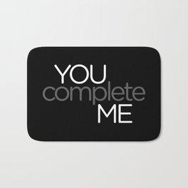 You Complete Me Bath Mat