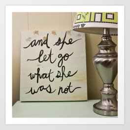 And She Let Go Art Print