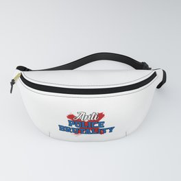 Anti Police Britality Police Violence Justice Gift Fanny Pack