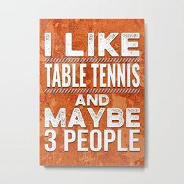 Table Tennis Player Gift Idea Metal Print