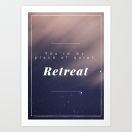 Quiet Retreat Art Print