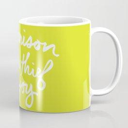 """Comparison is the Thief of Joy"" Coffee Mug"