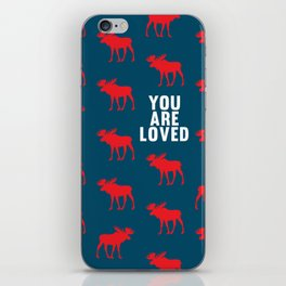 You Are Loved, Moose Silhouette iPhone Skin