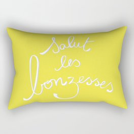 Salut les bonzesses! Rectangular Pillow