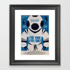 FOR YOUR EYES ONLY Framed Art Print