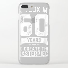 Funny 60 Years Old Joke T-Shirt 60th Birthday Gag Gift Idea Clear iPhone Case