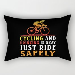 Cycling and Drinking is okay Rectangular Pillow