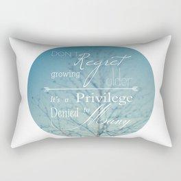 Don't Regret Rectangular Pillow