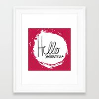 hello beautiful Framed Art Prints featuring Hello Beautiful by Fat Bird Designs by Mary Baltzell