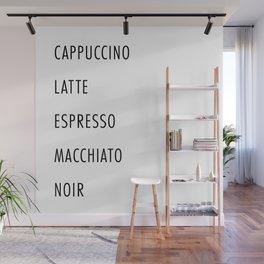 Cappuccino, Latte, Espresso, Macchiato, Noir Coffee List Wall Mural